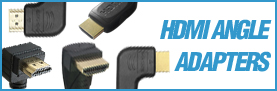 HDMI ANGLE ADAPTERS